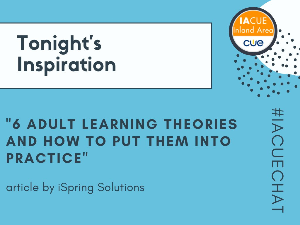 Just to keep everyone on the same page too, much of our focus comes from @iSpringPro https://www.ispringsolutions.com/blog/adult-learning-theories…  #IACUECHAT #WeAreCue #BetterTogether pic.twitter.com/21VFhruqX3