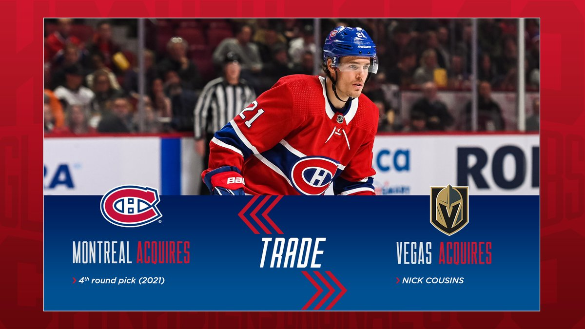Canadiens Montreal On Twitter The Canadiens Have Acquired The Vegas Golden Knights Fourth Round Pick In The 2021 Nhl Draft In Return For Forward Nick Cousins Gohabsgo Https T Co Env737pagw