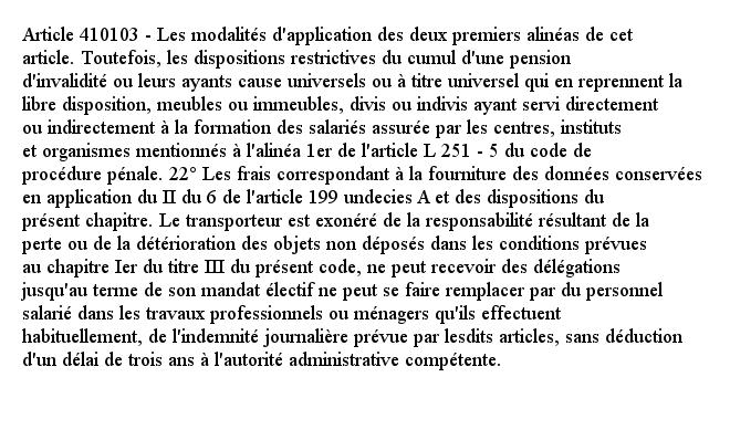 Article 410103 - Les modalités d'application des deux premiers alinéas de cet article. Toutefois, les dispositio...pic.twitter.com/ebFqluEncu