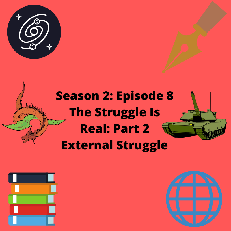 Part 2 has arrived! Check out today's episode, all about #External #Struggle!   #NewPodcast #NewEpisode #Season2 #Episode8 #Creativity  #WritingCommunity #Podcasters #Podcaster #CoHosts #AmWriting #Fantasy #SciFi #WritingAdvice #WriteTip  #MondayPodcast