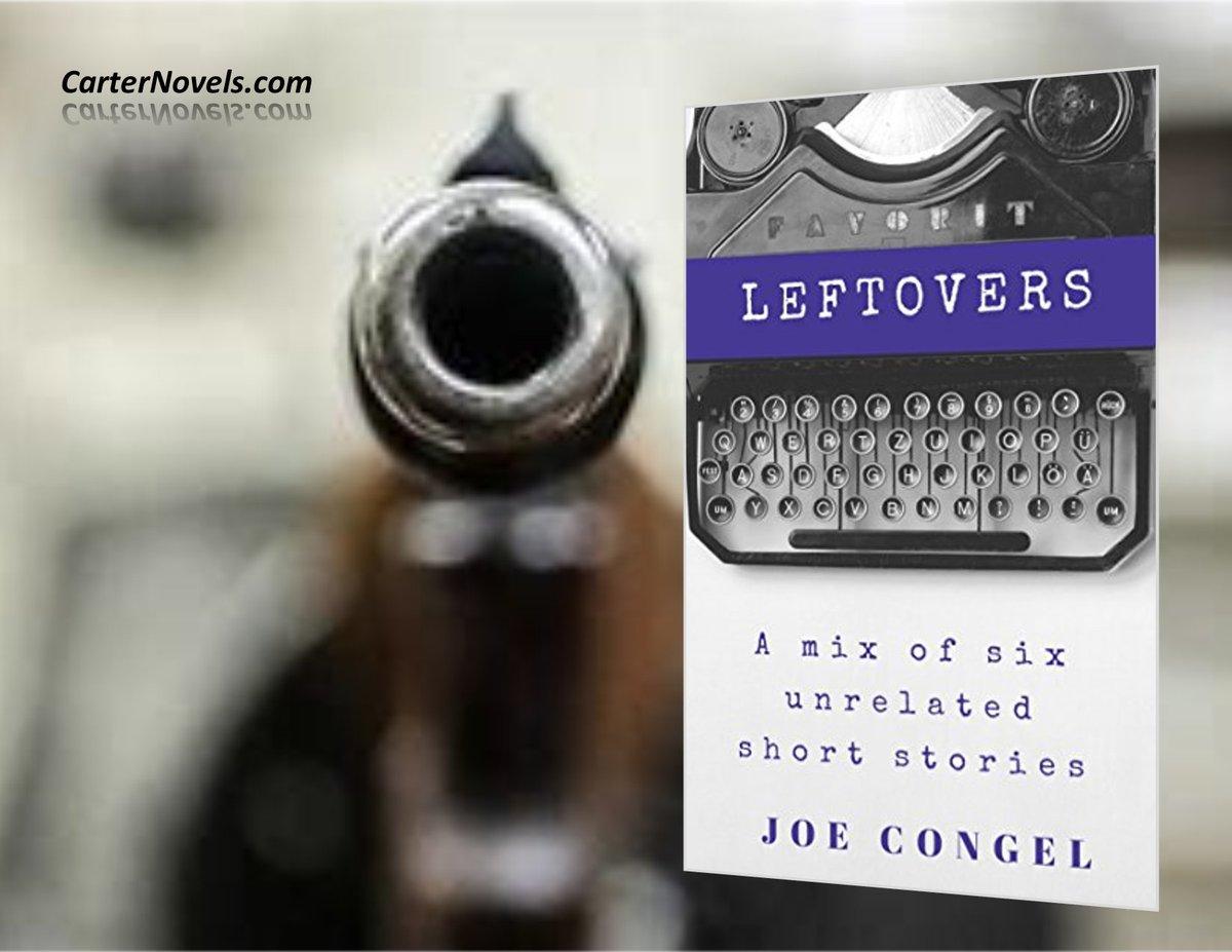 LEFTOVERS https://buff.ly/2Yq2zlX AUTHOR JOE CONGEL Genre: Mystery / Thriller  #Books #IARTG #Kindle #Amazon #ReadIndie #indieauthors #ian1 #bookboost  #Authors @rcarter67606 @JPCarter47 @JoeCongelAuthor