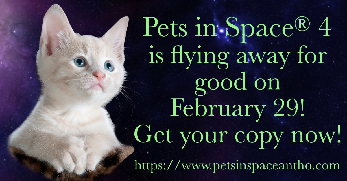 Pets in Space® 4 won't be available much longer.  I  had  so  much  fun  writing  my  story  for  it 💖😸🛸  https://www.petsinspaceantho.com/books/pets-in-space-4/ … #petsinspace #scifi #romance