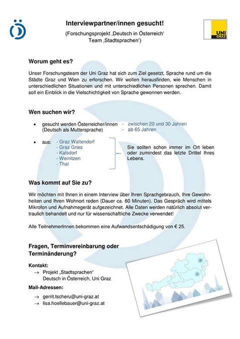 """Forschungsprojekt """"#Deutsch in #Österreich"""" der @UniGraz  Wie sprechen Menschen in unterschiedlichen Situationen mit unterschiedlichen Menschen rund um #Wien & #Graz? Interviewpartner*innen gesucht! Bitte auch im Familien-/ Freundeskreis weiterleiten Entlohnung: 25 Euro/Interview pic.twitter.com/abfvUlh533"""