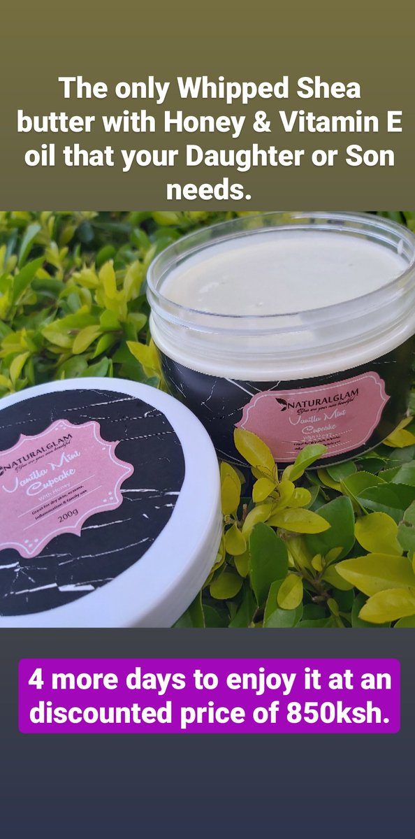 The only Whipped Shea butter ,you or your child needs. . . #madeinkenya  #sheabutter  #beauty #IkoKaziKEpic.twitter.com/FBvmlTmLWc
