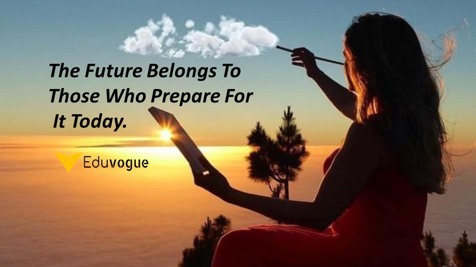 The future belongs to those who prepare for it today 😇  Good Morning 💁♀️  #TuesdayThoughts #TuesdayMotivation #love #tuesdayvibes #eduvogue #trending #goodmorning #morningmotivation #morningvibe