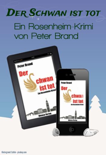 Michael Warthens erster Fall: Der Schwan ist tot. - Ein Rosenheim-Krimi von Peter Brand: Leseprobe und Links http://bit.ly/2mVb3h8 #Werbung #Krimipic.twitter.com/vgEgc0aKZT
