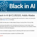 Image for the Tweet beginning: Black in #AI @ ICLR2020,