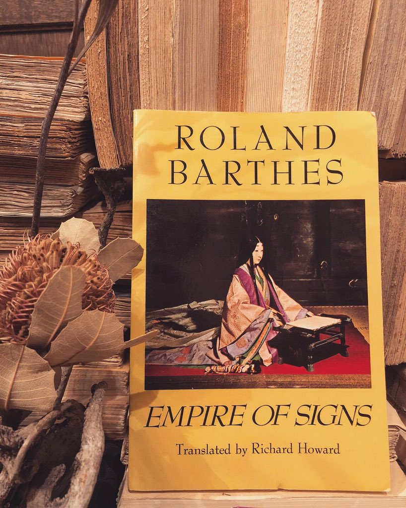 """Roland Barthes Empire of Signs  More philosophy than an account of Japanese society, Roland Barthes' Empire of Signs is an interesting collection of short ruminations on a semiology of a """"Japan"""" he imagines after visiting there himself. This text is famous among scholars forits→ <br>http://pic.twitter.com/88Umd40Eto – à 北沢書店"""