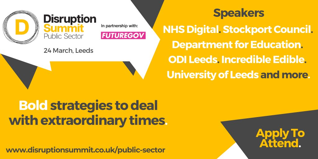 Bold solutions to reimagine how public services are delivered in the 21st century!  Join us at @nexusunileeds for #DisruptionSummit Public Sector to hear from @StockportMBC @DfEDigital @IncEdNetwork @FutureGov @ODILeeds and many more.  Apply to attend -
