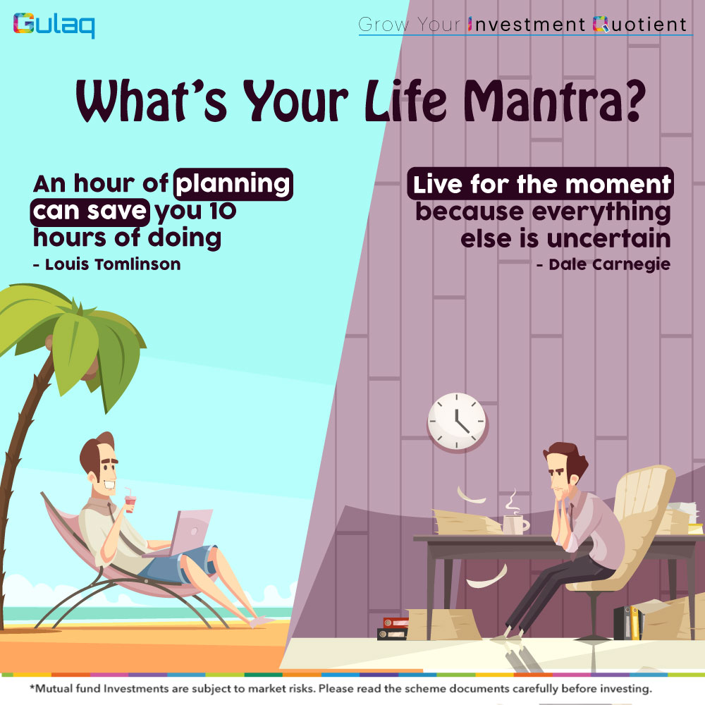 Which one is your #LifeMantra? . . . #Investment #financialplanning #InvestorAwareness #MutualFundsForMillennials #MutualFunds #MutualFund #GulaqFintech #MutualFundsSahiHai #InvestingTips #InvestInYourself #OnlineInvestment #WhyGulaq #TuesdayMorningpic.twitter.com/JnH9Q6lOGc