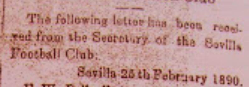 """""""La siguiente carta se ha recibido del Secretario del Sevilla Football Club. Sevilla, 25 de febrero de 1890""""."""