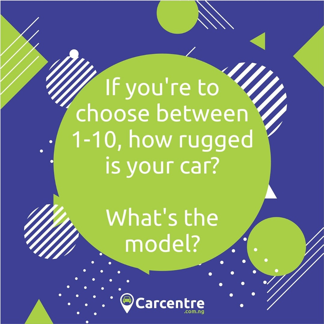 If you're to choose between 1-10, how rugged is your car? What's the model?  #carcentre #buycars #sellcars #usedcars #tokunbocars #foreignusedcars #newcarspic.twitter.com/WHxtpxAHVL