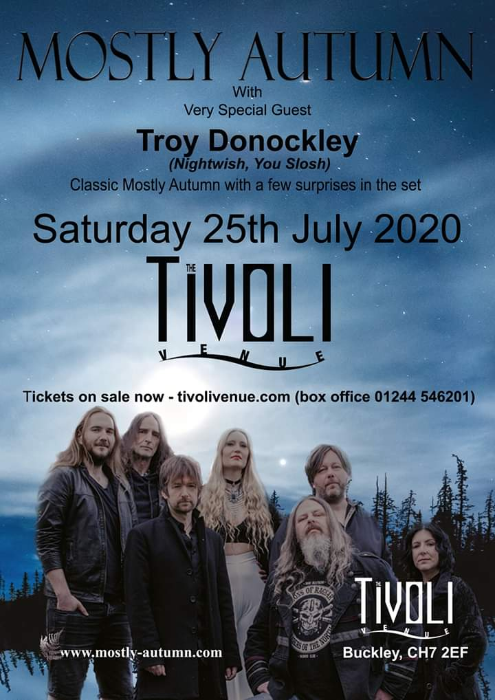 *** NEW SHOW ***  The brilliant Mostly Autumn to headline The Tivoli, Saturday 25th July 2020, special guest will be Nightwish & You Slosh Troy Donockley  ADV £18 - TICKETS ARE ON SALE NOW  http://tivolivenue.com/events/mostly-autumn-saturday-25th-july-2020/…pic.twitter.com/1KNIsRIkC4