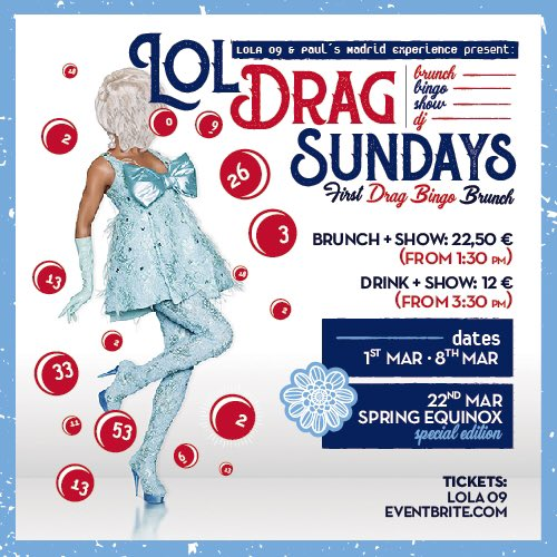New dates for March! Tickets from Eventbrite or direct from venue @Lola09Madrid . Drag + Bingo + Open Brunch + DJ . Madrid's best Sunday plan! https://t.co/7CnXncGWoq