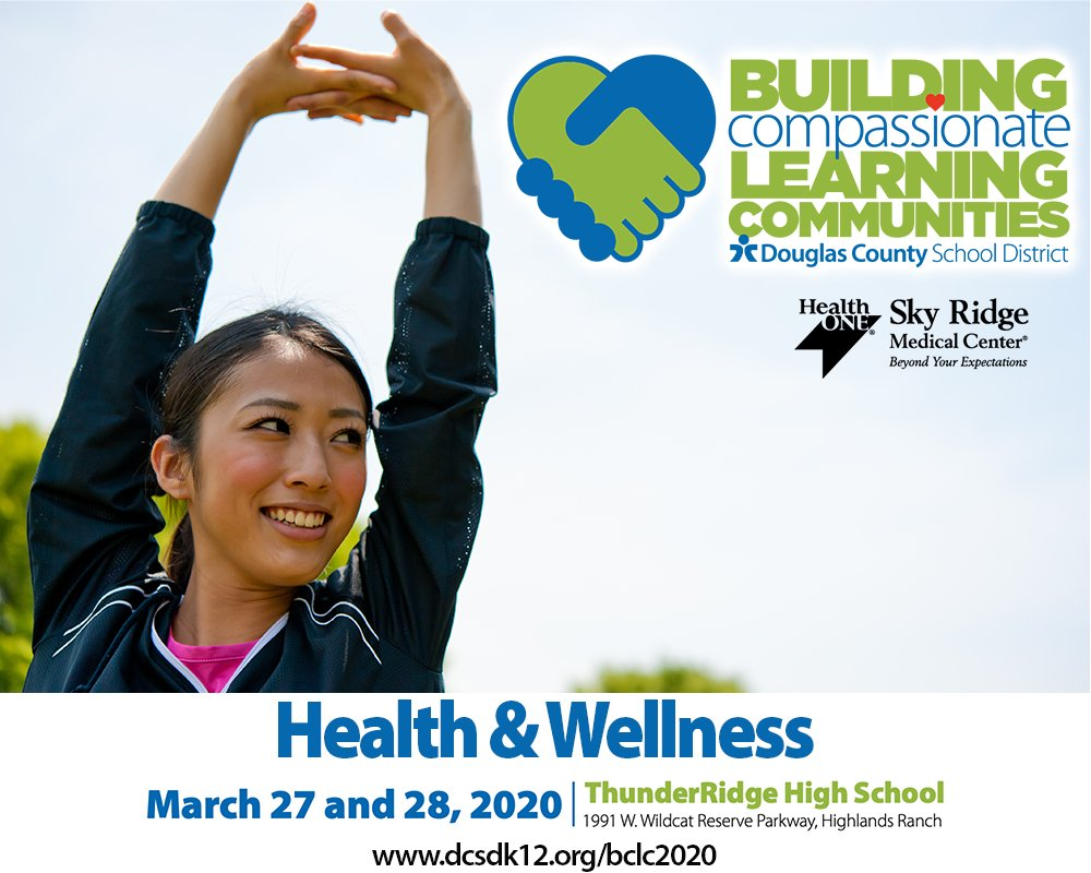 Explore how to support the whole framework of physical, social and emotional health and wellness.   Space is limited and filling, so register today for @dcsdk12 @SkyRidgeMed Building Compassionate Learning Communities Conference:  https://t.co/B2btUUVgor  #BCLC2020 #DCSDTogether https://t.co/208QZbeOOM