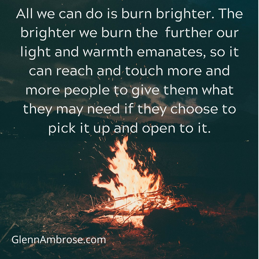 Follow what calls to you, what youre passionate about.  #happiness  #joy  #growth  #love  #selflove  #GlennAmbrose  #LifeCoach  #LifeCoaching  #GlennAmbroseLifeCoaching  #change  #bethechange  #beyourself  #bethechangeyouwanttosee  #beyourselfalways  #bethechange  #bethelight  #burnbrighter