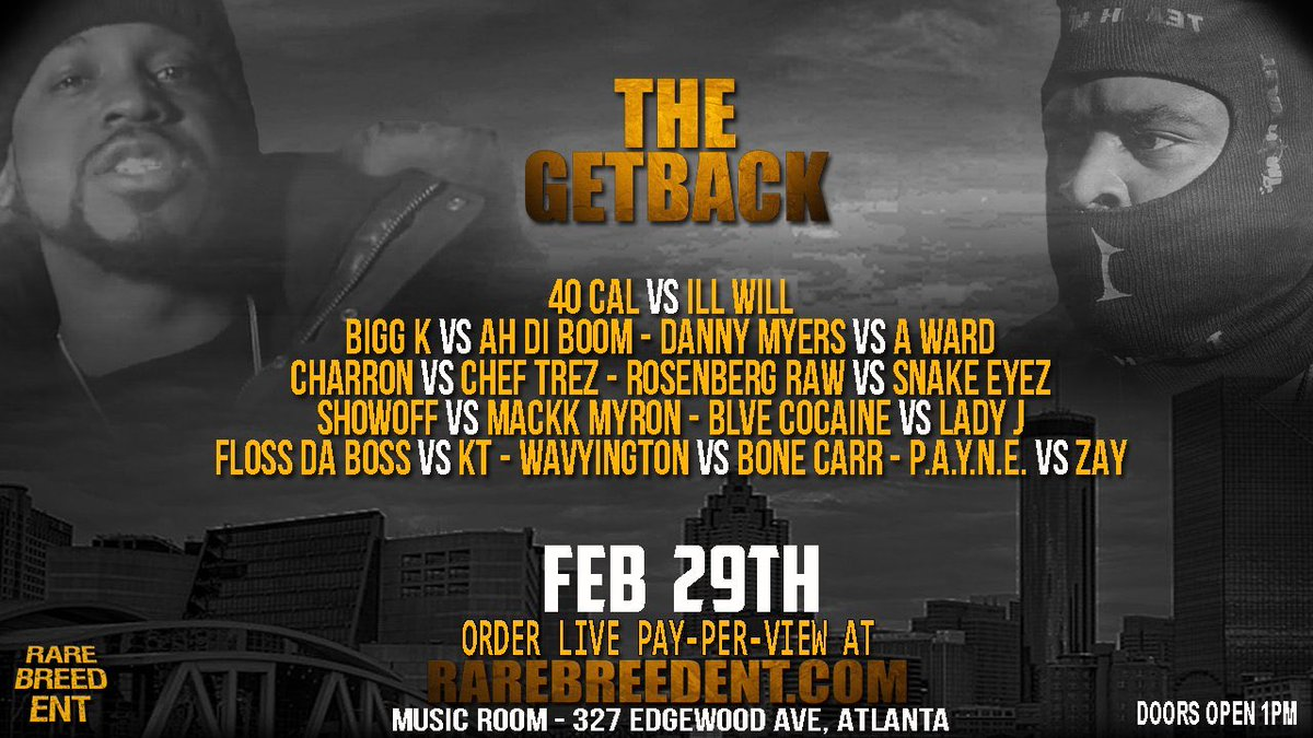 Meet me in ATL Feb.29th for @Rare_Breed_Ent's the #THEGETBACK PPV is available. @ItsARP @LyricalContent_ @MEIS_11_01 @FLYAFFAIRNATIONpic.twitter.com/7GGUK85V1s
