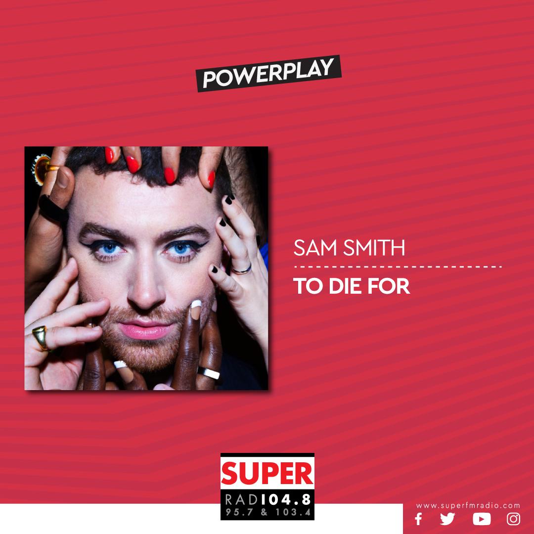 Το PowerPlay για αυτή την εβδομάδα στον Super FM, Sam Smith – «To Die For» 🎵🎶 #SamSmith #ToDieFor #PioSuperApoPote #SuperFM