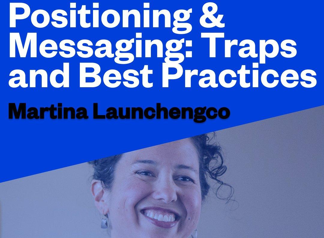 True Ventures - Positioning & Messaging: Traps and Best Practices