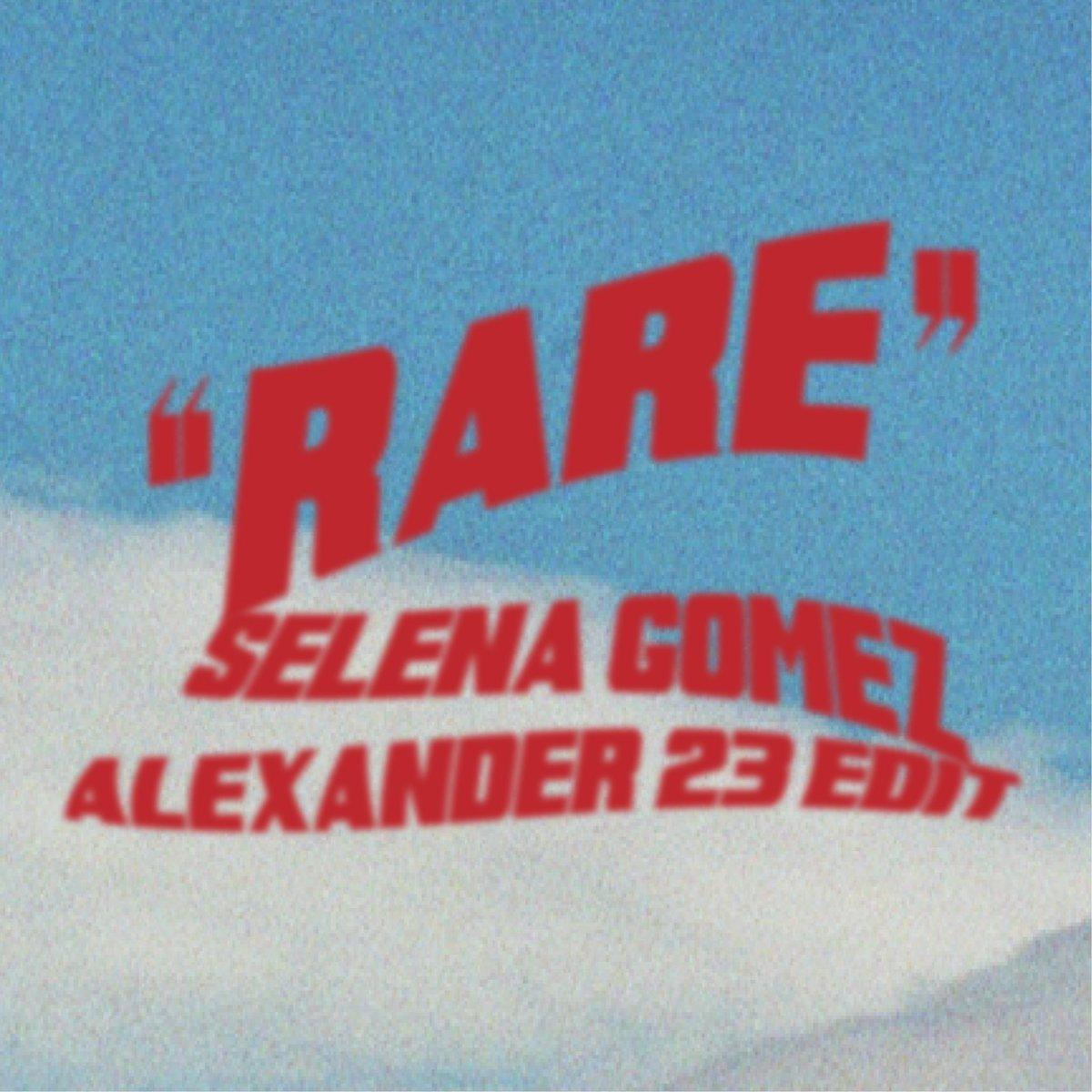 Rare - A23 Edit is out Friday! 🦋 @alexander23lol https://smarturl.it/presaveRareA23edit…