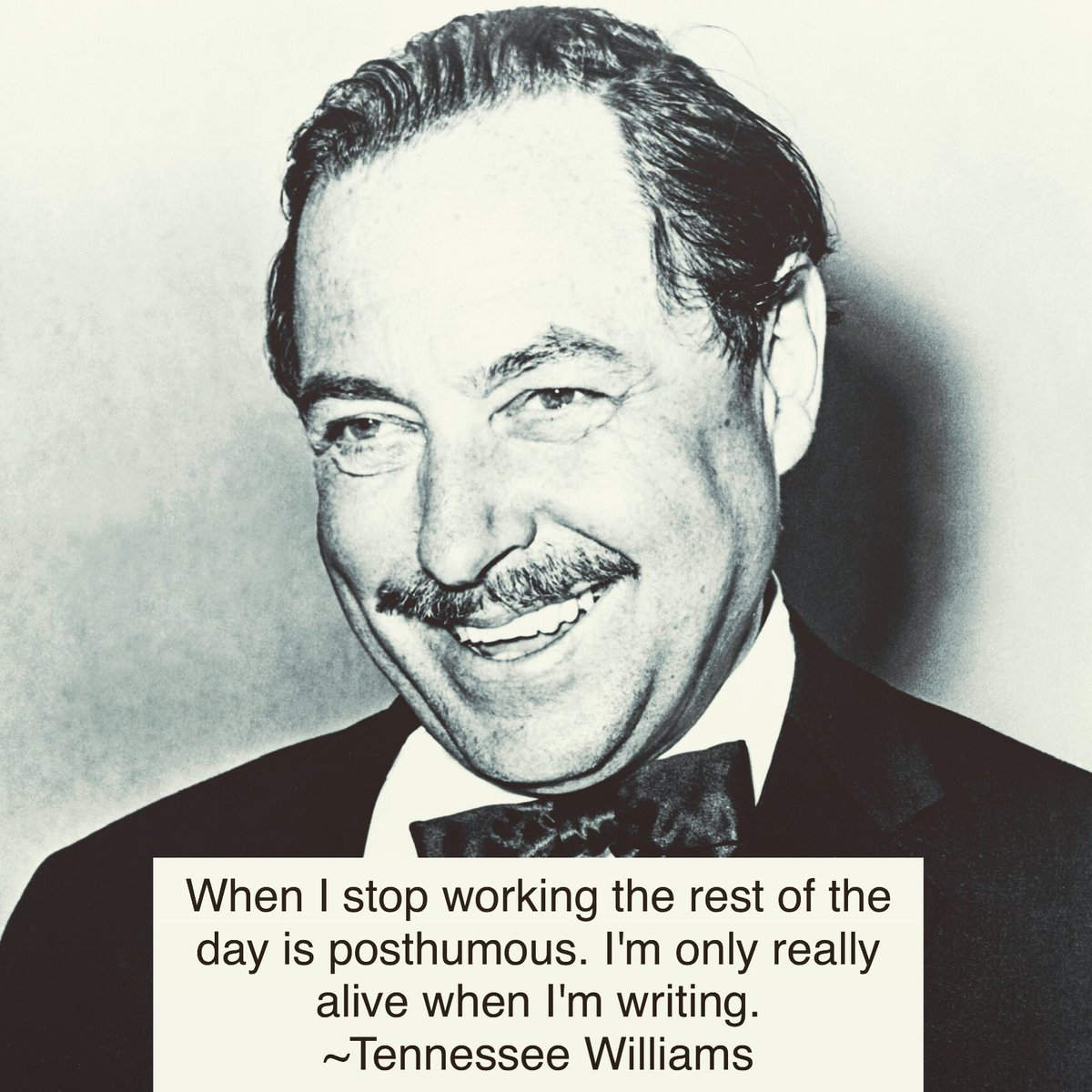 When I stop #working the rest of the #day is posthumous. I'm only really #alive when I'm #writing #Remembering #tennesseewilliams #today on his #feb25 #deathanniversary. #celebrityquotes #writer #work #worklife #living #writerslife #playwright #playwrights #inmemoriam #celebritypic.twitter.com/kzo9bIQTqF