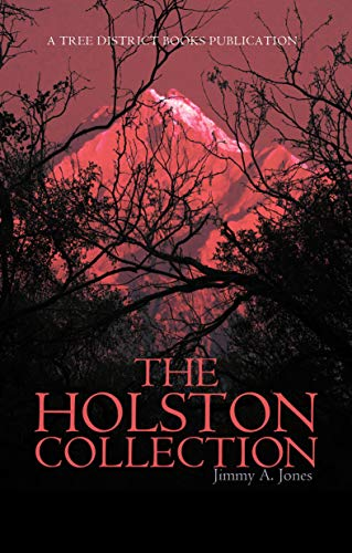The Holston Collection  https://www.amazon.com/Holston-Collection-Jimmy-Jones-ebook/dp/B084VHGD8V/ref=sr_1_1?crid=EUV8I81TEYT5&keywords=the%20holston%20collection&qid=1582663916&sprefix=the%20holston%20,aps,259&sr=8-1&fbclid=IwAR0ngyFjVgasY3Rb0bgBueaiBRW_ZepW5bceX9wcZqDzbRcSyXGDtNeMNio …  #kindlebook #kindledeals #PREORDER #action #adventures #MYSTERY #murder #fantasy #horror #suspense #amreading #currentlyreading #bookstoread #bookworm #mustread