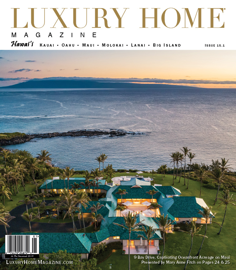 LHM Hawaii 15.1 has officially been released! Check it out at:  Listed by: Mary Anne Fitch | Hawaii Life Real Estate Brokers Front Cover Photo: Travis Rowan | Living Maui Media  #luxury #home #magazine #realestate #realtor #design #architecture #hawaii