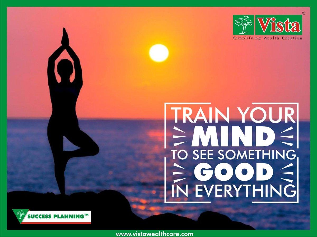 Train your Mind to see something Good in everything.  #successplanning #trainyourmind #positivity #wednesdaywisdom #wealthwisdom #achiever #positivequote #riseup #motivation #inspiration #thoughtoftheday #goodmorning #goodtraining #financialplanning #vistawealth #delhi #indiapic.twitter.com/cBSyG9jUrQ