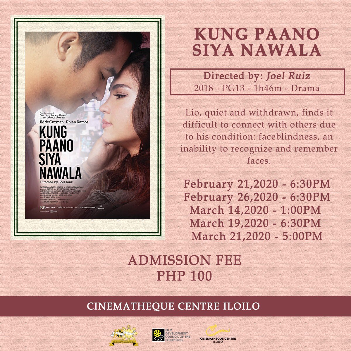 SHOWING TODAY   Kung Paano Siya Nawala - February 26, 2020 I 630PM  PHP 100.00 admission fee  See you at Cinematheque Centre Iloilo! #FDCP #Cinematheque #Iloilo #CinemathequeCentreIloilopic.twitter.com/JaKl2Pbi8T