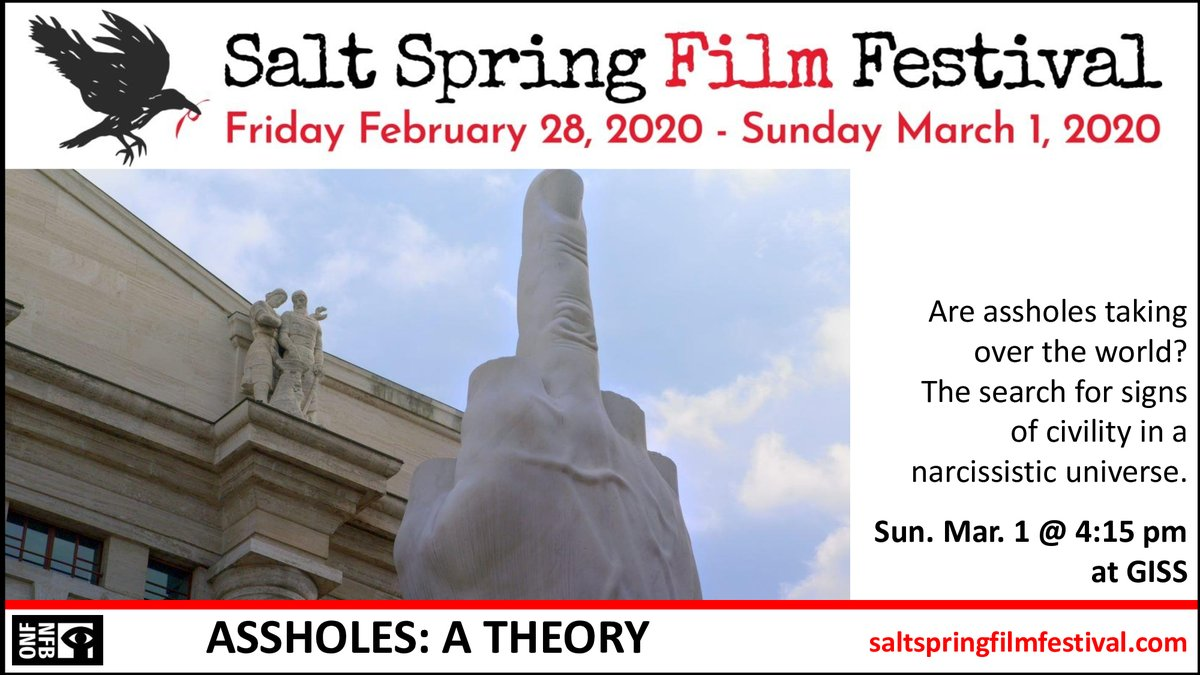 The Salt Spring Film Festival is screening at least 10 films on politics or socio-political issues, including @theNFB co-production ASSHOLES: A THEORY (#assholesdoc), directed by John Walker (@walkerquebec).  Join us this weekend at Gulf Islands Secondary School!pic.twitter.com/FpnhpI6BAL