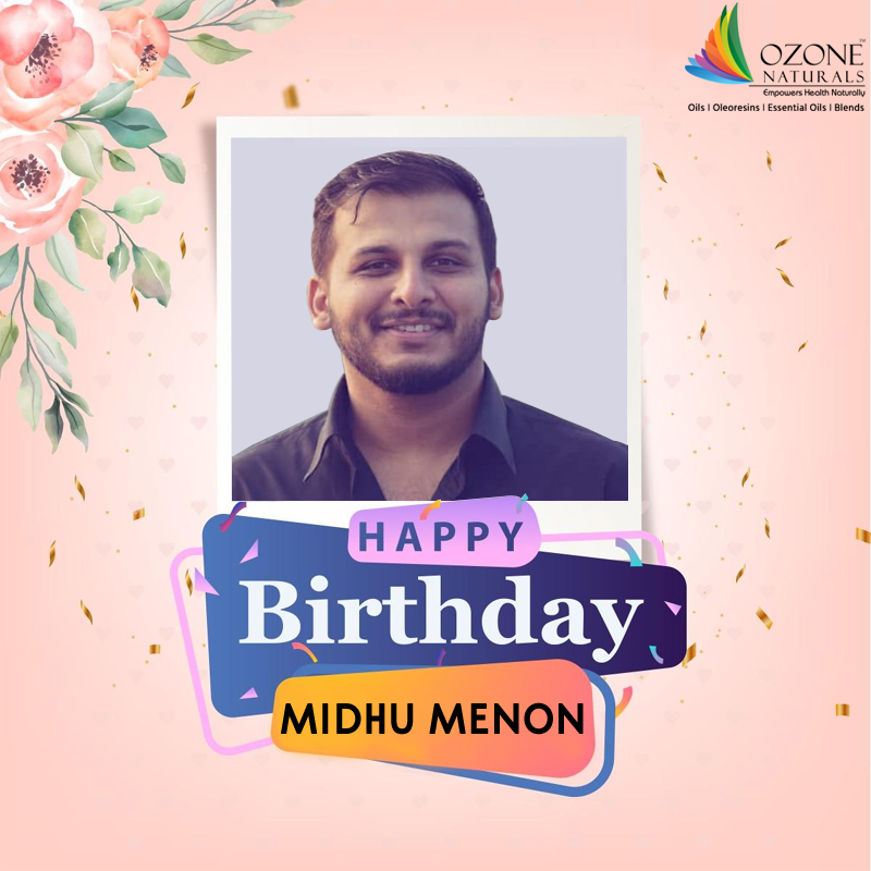We at Ozone Naturals Celebrating the 28th birthday of Mr. Midhu Menon with all joy we wish him a healthy year and great success in life.  #Happybirthday #Ozonenaturals #Oils #Oleoresins #Essentialoils #Blends #Organicproducts #Celebrating #Party #Healthy #Life