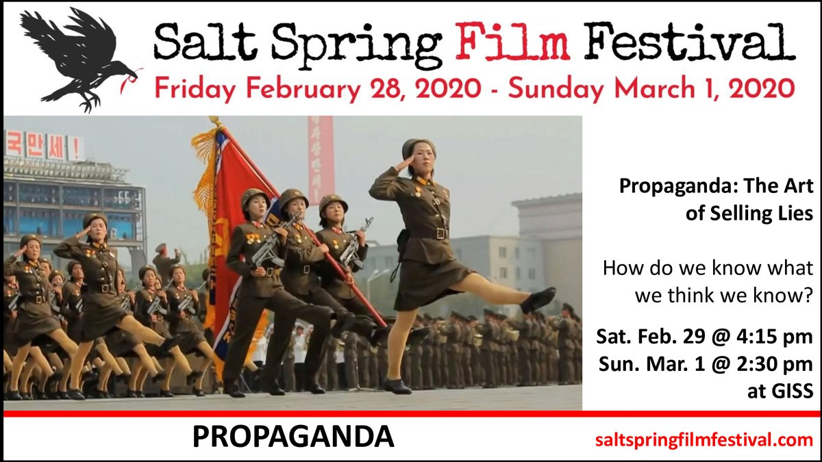 The Salt Spring Film Festival is screening at least 10 films on politics or socio-political issues, including PROPAGANDA: THE ART OF SELLING LIES, directed by Larry Weinstein and produced by @TVOdocs.  Join us this weekend at Gulf Islands Secondary School!pic.twitter.com/FtmAthXoA1