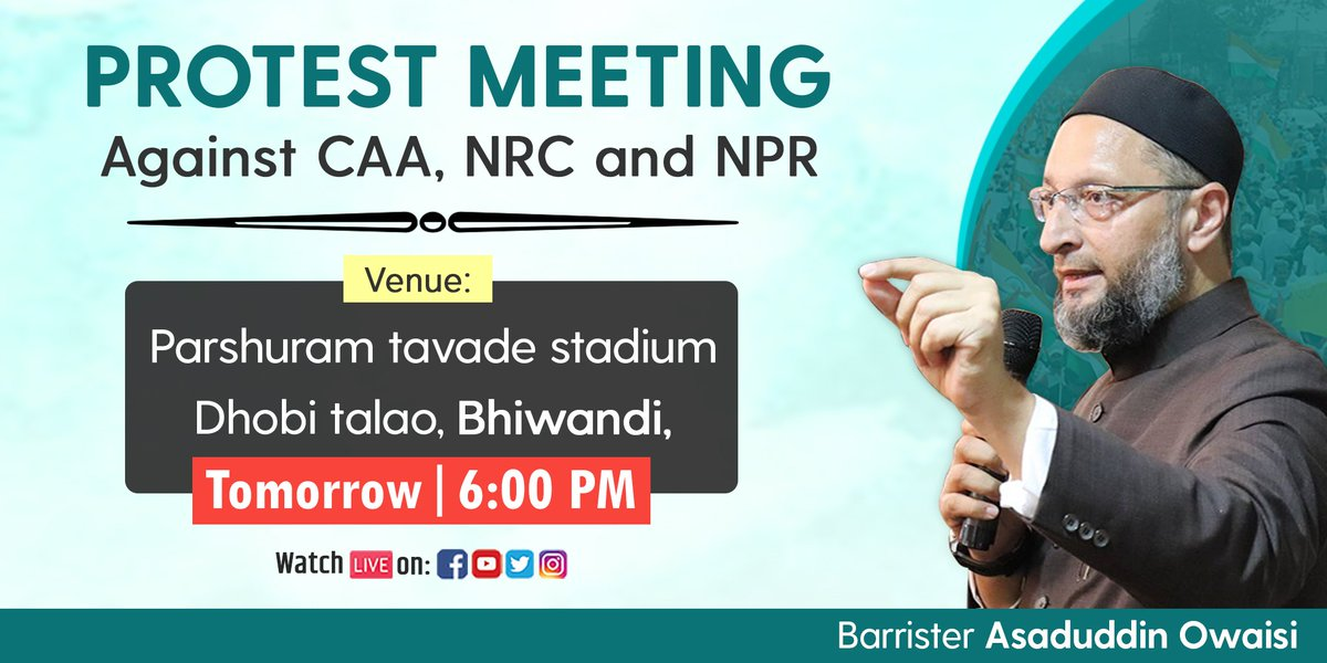 AIMIM President and Hyderabad MP @asadowaisi will be addressing a protest public meeting against #CAA, #NRC & #NPR tomorrow in Bhiwandi, Maharashtra.