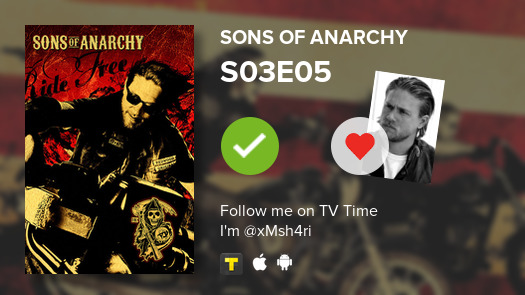 I've just watched S03E05 of Sons of Anarchy #SonsofAnarchy  #tvtime
