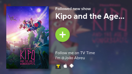 I just added Kipo and the Age... to my library! #tvtime