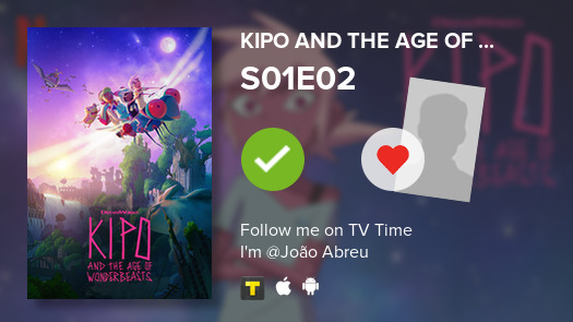 I've just watched episode S01E02 of Kipo and the Age...!   #tvtime