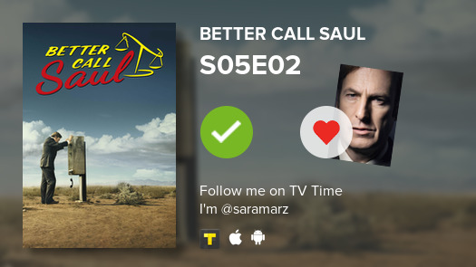 I've just watched episode S05E02 of Better Call Saul  #tvtime