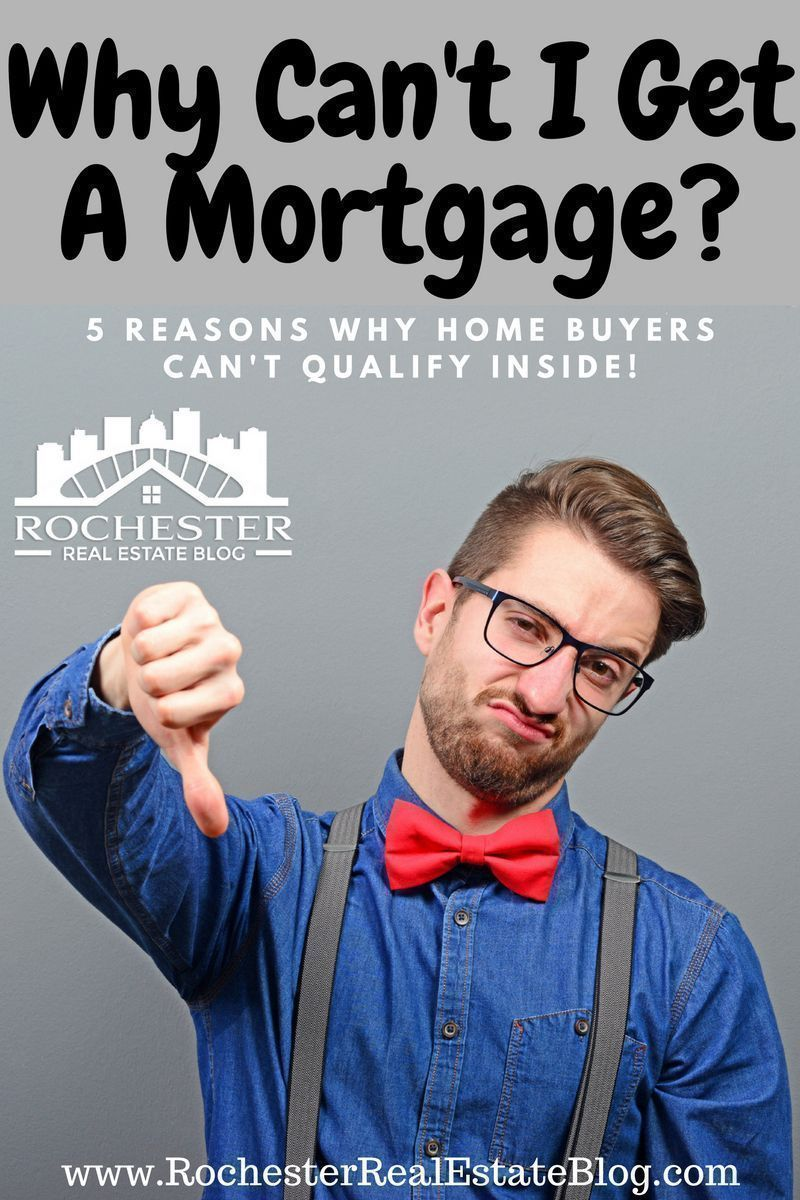 Why Can't I Get A #Mortgage? 5 Reasons #Home Buyers Can't Qualify  via @KyleHiscockRE #realestate