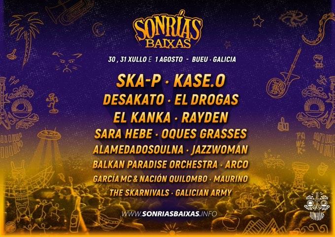 Festival ⛱#SonRíasBaixas     con @skapoficial @soyRayden @El_Kanka @OquesGrasses @JazzWoman_Music @alamedadosoulna @_AArco  @TheSkarnivals @GalicianArmy   Novedades @sonriasbaixas   Entradas     #FestGalicia #Xacobeo2021 #RíasBaixas
