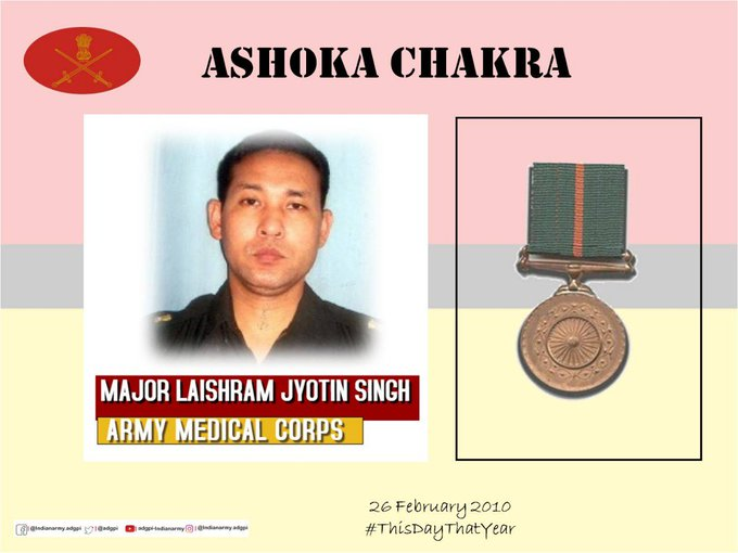 26 February 2010, Major Laishram Jyotin Singh, displayed exemplary courage, grit, selflessness and valour in the face of a terrorist suicide bomber attack and made the supreme sacrifice. Posthumously awarded #AshokaChakra.#BraveSonOfIndiahttps://gallantryawards.gov.in/Awardee/laishram-jyotin-singh…
