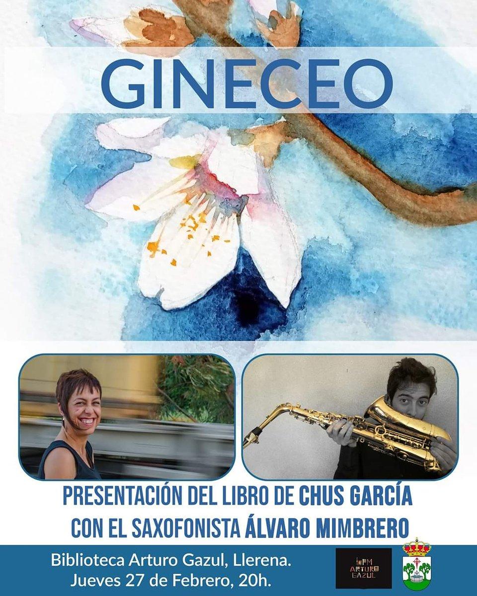 Mañana a las 20h en #bibliotecaarturogazul, Chus García y Álvaro Mimbrero presentan: Gineceo. Ven a ver.  #poesiamusicada #saxofonpic.twitter.com/MpuaS0dYen