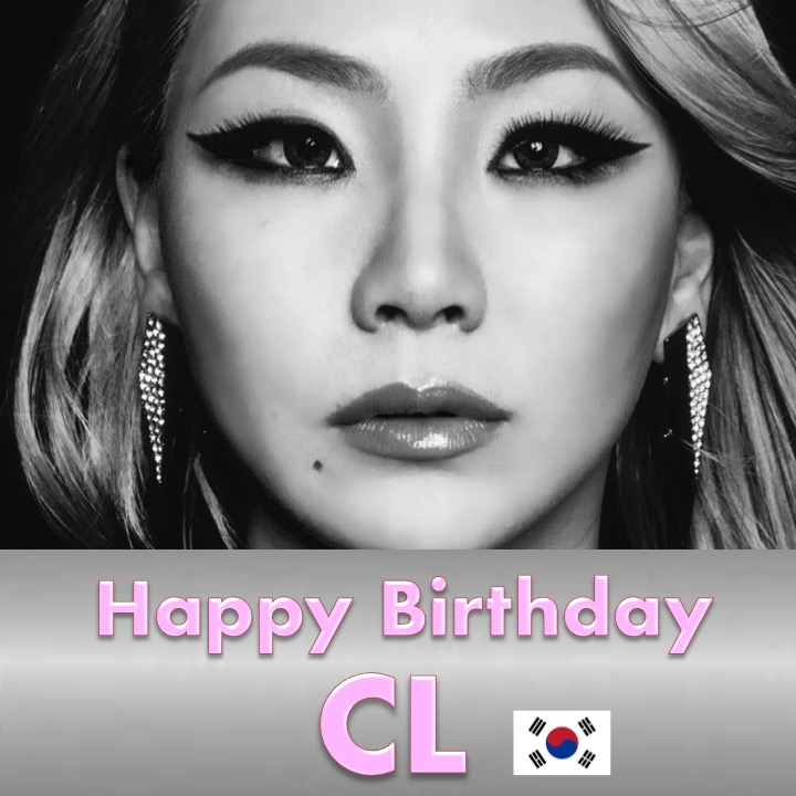 Happy Birthday to the gorgeous and hugely talented #CL! #HappyCLDay! 🎂🍾💐🎁🎉🎇🌟👑 @chaelinCL