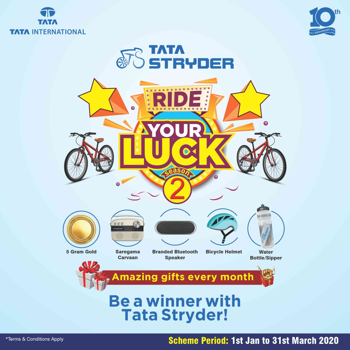 Carry your luck with your ride now!  All you have to do is buy a stryder and register to win.   Scheme Period- 1st January to 31st March.  Participate now!  #RideYourLuck #TataStryder #Bicycle #Cycle