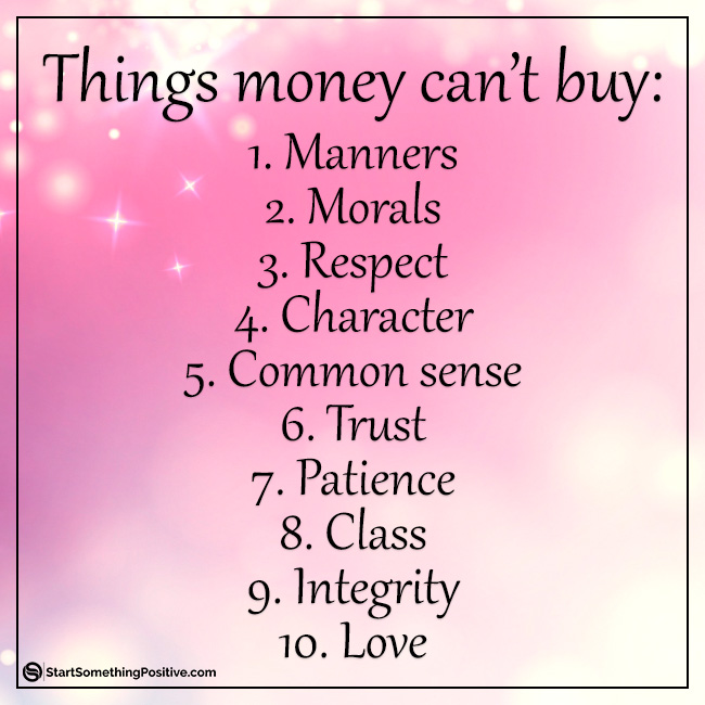Things money can't buy #inspiration #motivation
