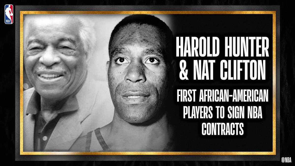 Harold Hunter &  Nat Clifton... the first African-American players to sign @NBA contracts.  #NBAVoices #BHM