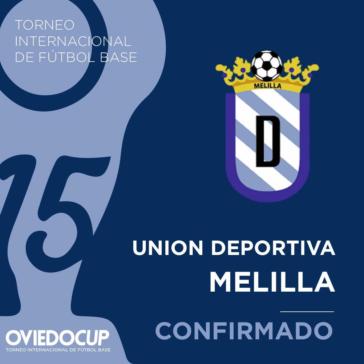   EQUIPO CONFIRMADO  ¡¡Celebramos que el club melillense competirá en la #OviedoCup2020!! @UDMelilla  #TorneoInternacional #FútboBase #OviedoCup #XVEdición #SemanaSantapic.twitter.com/MvCUHTodrg