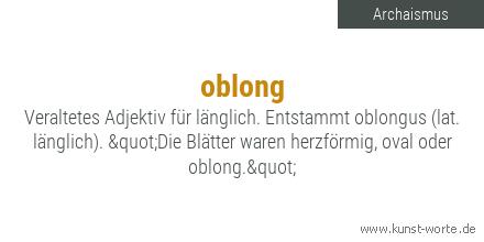 #Archaismus des Tages. #oblong #Wortkunst pic.twitter.com/bv66coV2Am