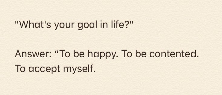 #Life's Goal? To Be #Happy: