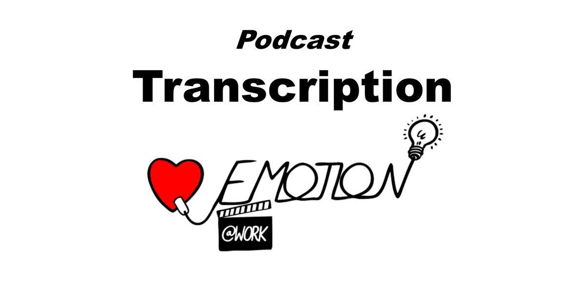 #Podcast 12 transcription pdf – Emotion at #Work in Impression #Management