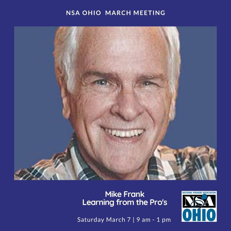 Join NSA Ohio in welcoming Mike Frank, CSP, CPAE as our special guest speaker on Saturday, March 7.  You don't want to miss this information packed session!! #ColumbusOhio #professionalspeaker #nsaohio #speakerpic.twitter.com/PNGJwtfLDS